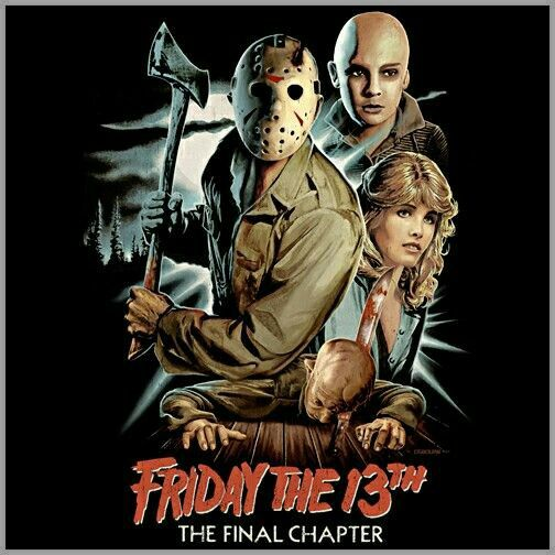 Friday the 13th final chapter horror movie poster Slasher