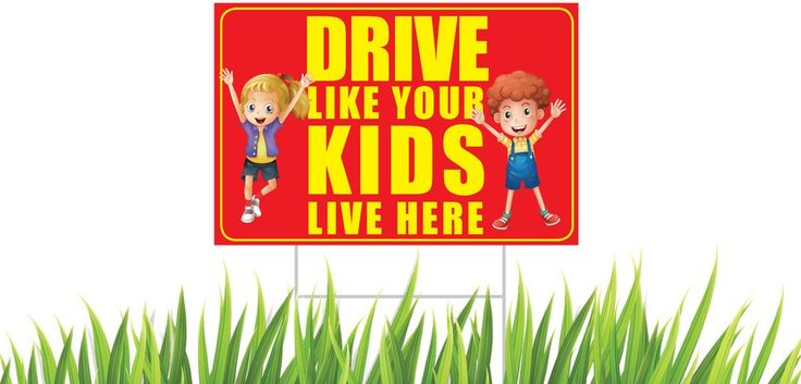"Drive Like Your Kids Live Here Yard Sign Double Sided Corrugated Plastic + Metal Step Stake 18""x12"""