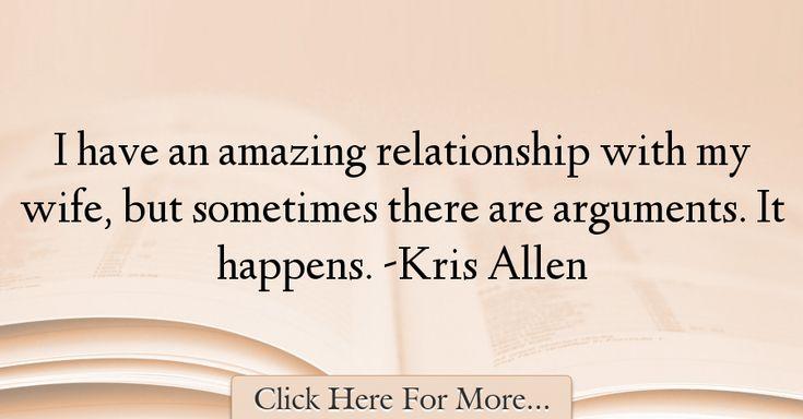 Kris Allen Quotes About Relationship - 58102