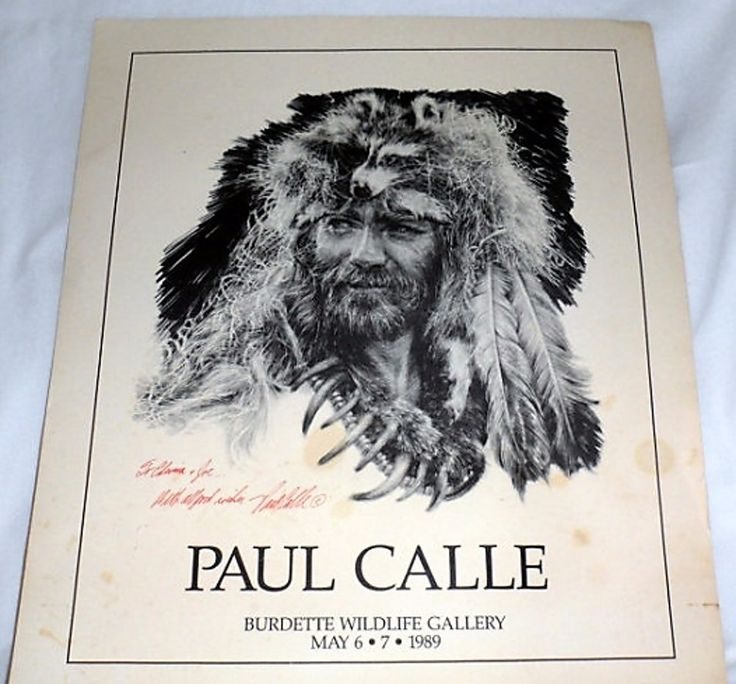 *COLLECTIBLE ART POSTER* - PAUL Calle Poster-Autographed/And A Grizzly Claw Necklace/May1989 Rare Collectible/Autographed Advertising Gallery Poster/Paul Calle 0