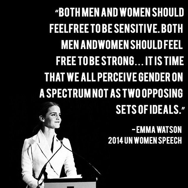 He For She Call it whatever you want, but the movement's what matters. Everyone has a sister, a mom, a daughter, a cousin, or a woman in their life to stand up for. Also...it's sponsored by Emma Watson/ Hermione...so...extra magic bonus