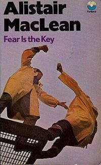 alistair maclean fear is the key book review