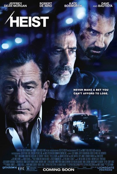 'Heist' Movie Trailer and Poster with Robert De Niro and Jeffrey Dean Morgan #heist #jeffreydeanmorgan #movieposter