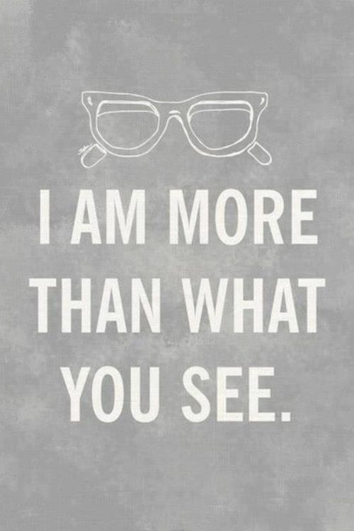 More than what you see quotes glasses life see more