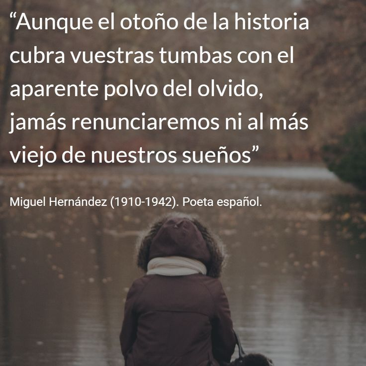 Miguel Hernández (1910-1942). Poeta español. #citas #frases
