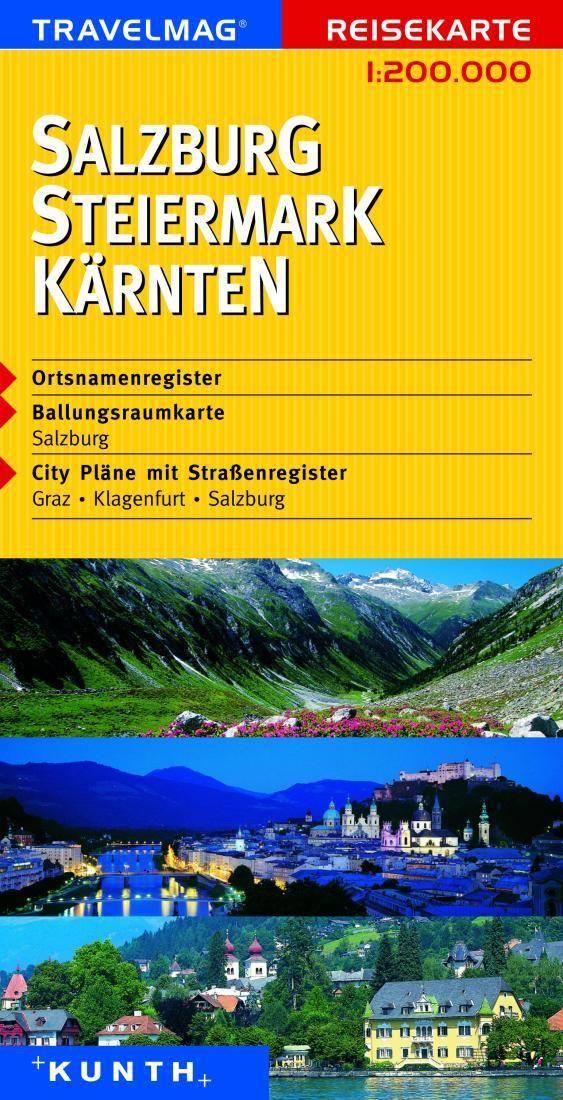 Salzuburg, Steiermark and Karnten, Austria by Kunth Verlag