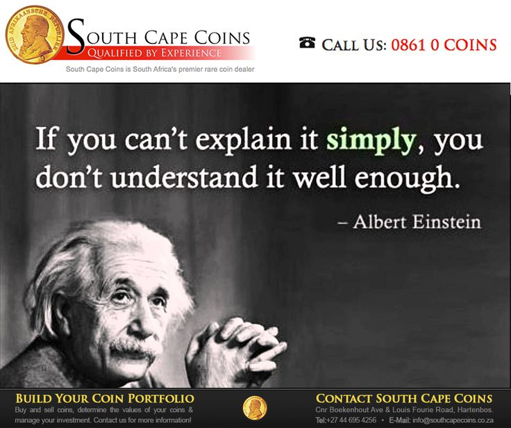 htIf you can't explain it simply, you don't understand it well enough. - Albert Einstein. #SouthCapeCoins #Sundaymotivationtps://www.facebook.com/SouthCapeCoins/photos/pb.209332529077352.-2207520000.1434705077./992425524101378/?type=3