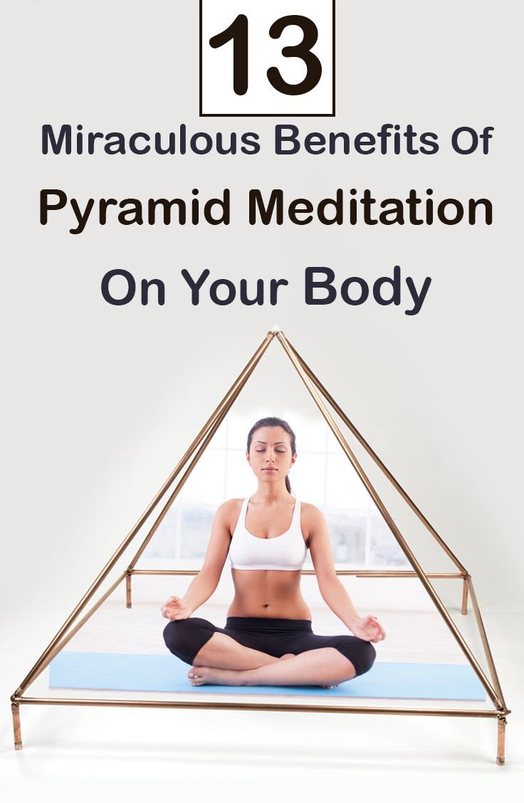 There are different ways and types of meditation, but one of the most powerful techniques is the pyramid meditation. Here are 13 miraculous benefits of this meditation for you to know