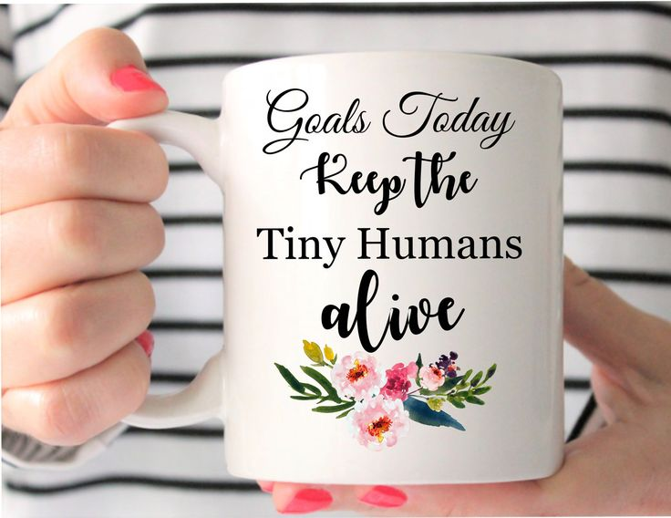 Goals Keep Tiny Humans Alive - Mom Life - Mugs For Moms - Gift For Moms - Mom Gift - Gift For Nicu Nurse - Nicu Nurse Gift - Pediatric Gift by MysticCustomDesignCo on Etsy