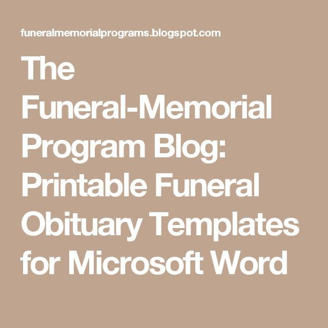 The Funeral-Memorial Program Blog: Printable Funeral Obituary Templates for Microsoft Word