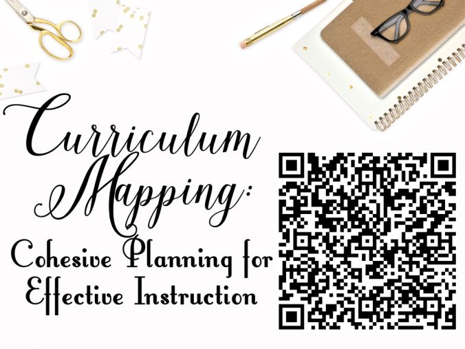 Curriculum Mapping: Cohesive Planning for Effective Instruction