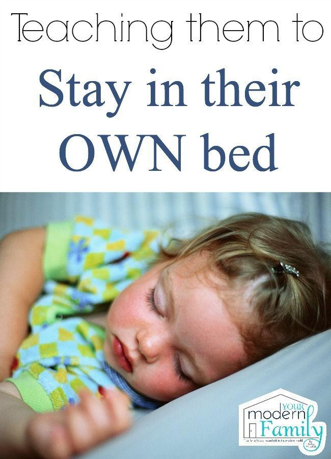 how to teach a child to stay in their own bed