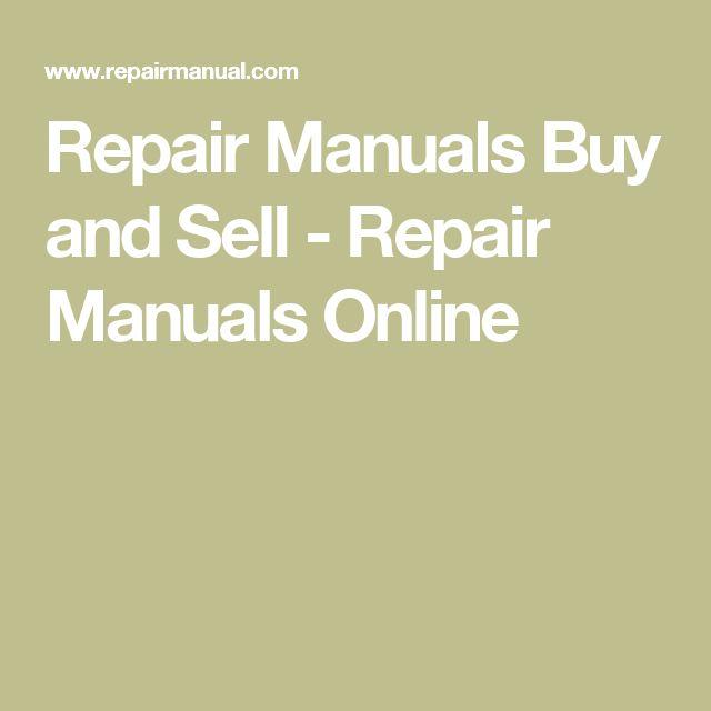 Repair Manuals Buy and Sell - Repair Manuals Online