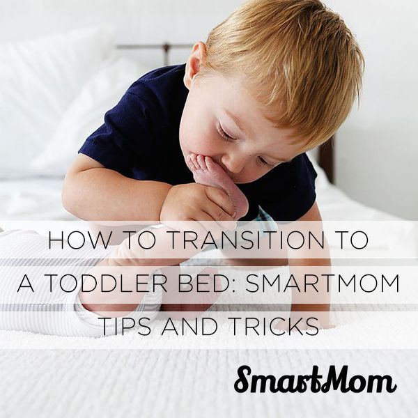 How To Transition To A Toddler Bed: SmartMom Tips And