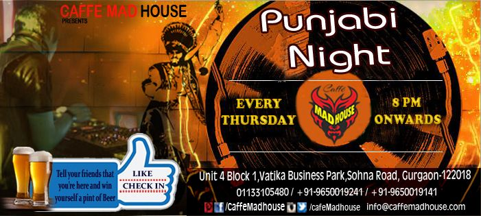 We love loud music, we cant go without mind freezing drinks and food is something we live for so maddness never stops here at Caffe Mad House. ‪#‎PunjabiNight‬ ‪#‎Foodiesm‬ ‪#‎Cokctaildrinks‬