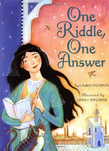 One Riddle, One Answer by Lauren Thompson, illustrated by Linda S. Wingerter.  Number-loving Aziza poses a riddle to her suitors to find the right guy for her.  (One of our favorite children's picture books about princesses!)