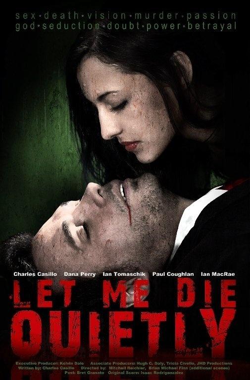 Let Me Die Quietly 2009