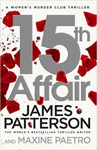 15th Affair (Women's Murder Club 15) by James Patterson & Maxine Paetro (Audiobook - Performed by January LaVoy) (Given for review via Midas PR in exchange for honest review)