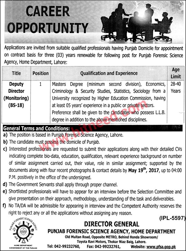 Deputy Director Monitoring, Punjab Forensic Science Agency Jobs Applications are invited from suitable qualified professionals having Punjab Domicile for appointment on contract basis for three (03) years renewable for following post for Punjab Forensic Science Agency, Home Department, Lahore:   #Deputy Director #Monitoring #Punjab Government