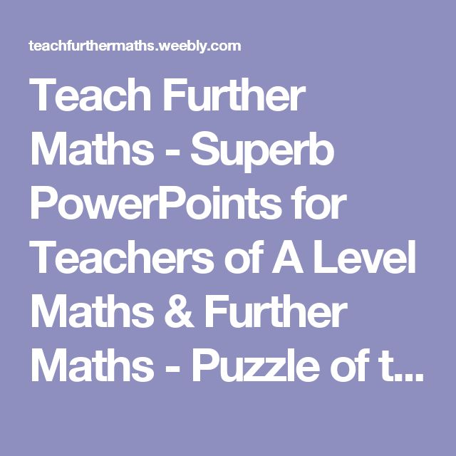 Teach Further Maths - Superb PowerPoints for Teachers of A Level Maths & Further Maths - Puzzle of the Month