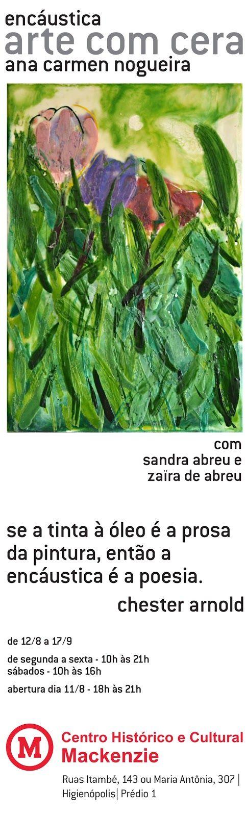 Ana Carmen Nogueira - Ateliê de Artes: Exposição Arte com Cera