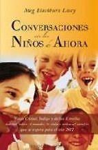 CONVERSACIONES CON LOS NIÑOS DE AHORA  MEG BLACKBURN LOSEY   SIGMARLIBROS