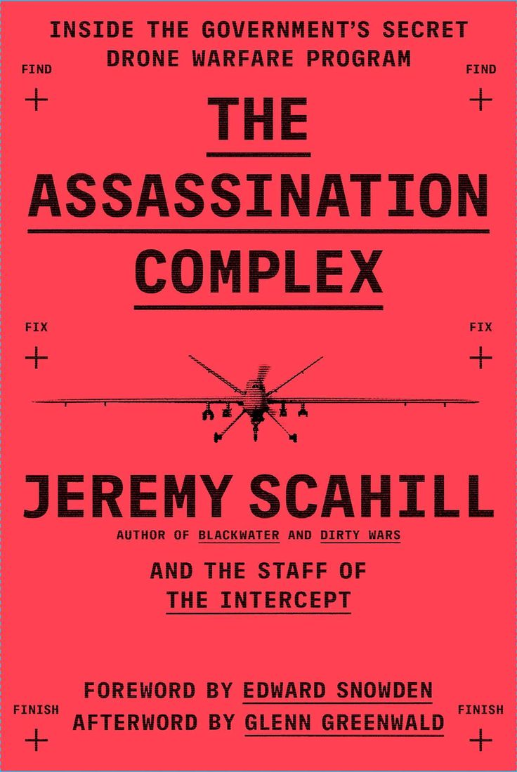 12 best books images on pinterest book cover design editorial the assassination complex inside the governments secret drone warfare program jeremy scahill the staff of the intercept fandeluxe Gallery