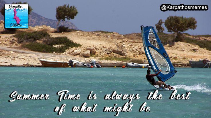 #karpathos #memes #karpathosmemes #greek #quotes #island #afiartis #surfing #surf #windsurfing #summertime
