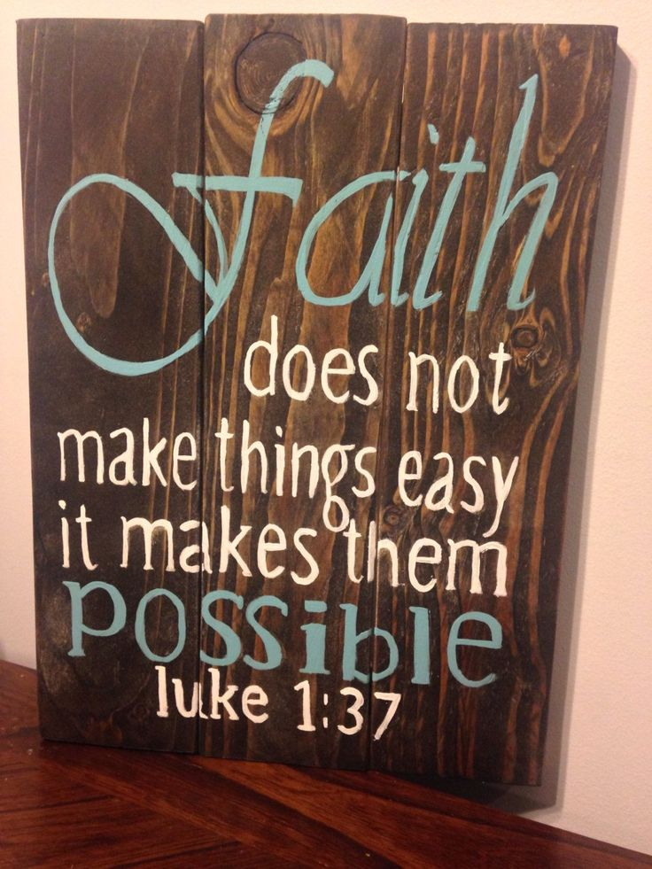 Faith does not make things easy, it makes them possible, bible verse rustic sign, hand painted home decor by Ajminteriors on Etsy