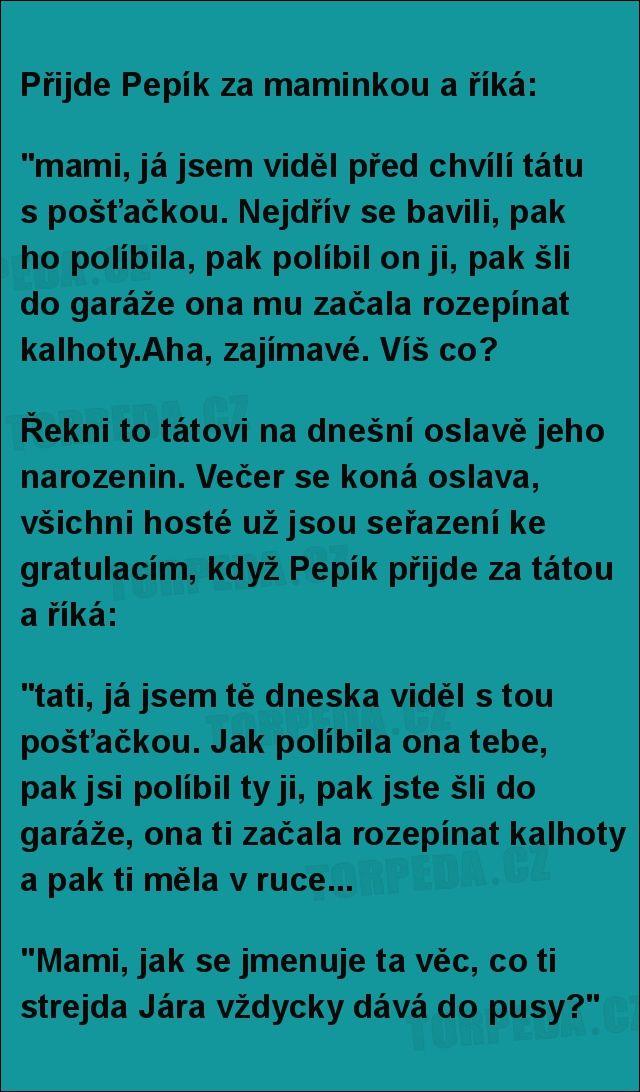 Přijde Pepík za maminkou a říká... | torpeda.cz - vtipné obrázky, vtipy a videa