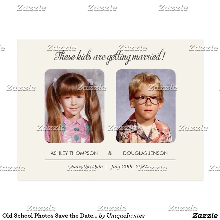 """Old School Photos Save the Date Postcard Old photo save the date postcard with elementary school pictures. The text reads: """"These kids are getting married!"""". Upload an old yearbook photo or a picture from an old photo album. Personalize the custom fields with your own save the date wording. Preview exactly what the finished save the date will look like on screen before you order."""