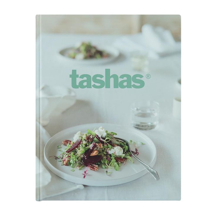 Tashas ® Cookbook