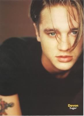 Devon Sawa... was in love with him when I was like 12. Remember him? I can't even remember what he was in. Huh.