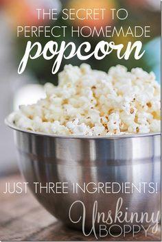 unskinny boppy Perfect Homemade Popcorn {Just 3 Ingredients!} http://unskinnyboppy.com/2015/02/perfect-homemade-popcorn-just-3-ingredients/ via bHome https://bhome.us