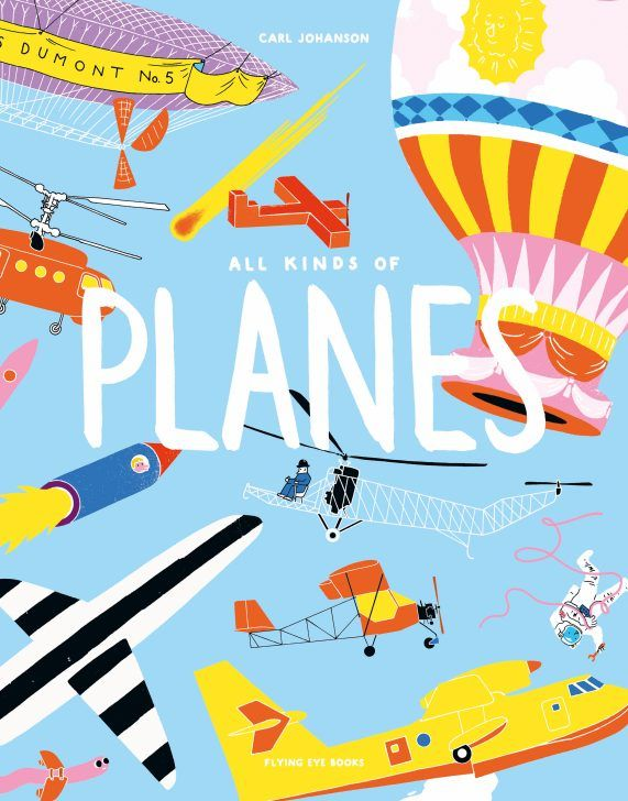 Nobrow Press All Kinds Of Planes Kids Poster Plane Drawing Flyer And Poster Design