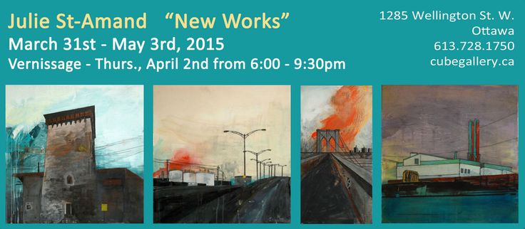 Show on at Cube Gallery Ottawa until May 3! http://cubegallery.ca/exhibitions/2015_03_31_julie_st_amand