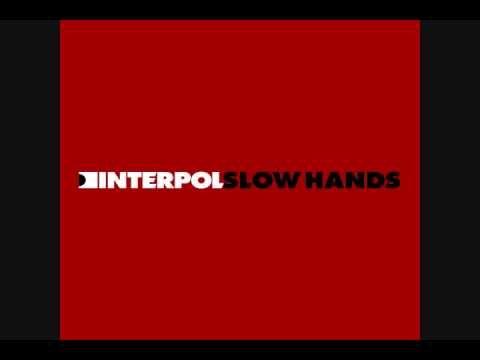 ▶ Interpol - Slow Hands (Britt Daniel Remix) - YouTube