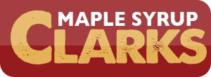 About Clarks Maple Syrup