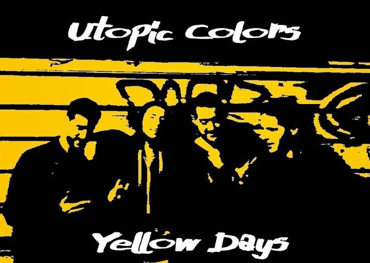 "La banda murciana Utopic Colors nos adelantan dos temas de su EP debut ""Yellow Days"""