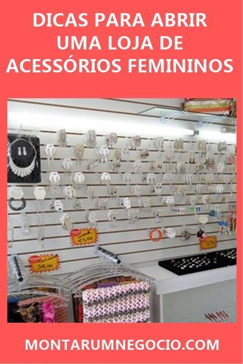 f6a5ef033 Veja as melhores dicas para montar uma loja de acessórios femininos de  sucesso.  acessorios