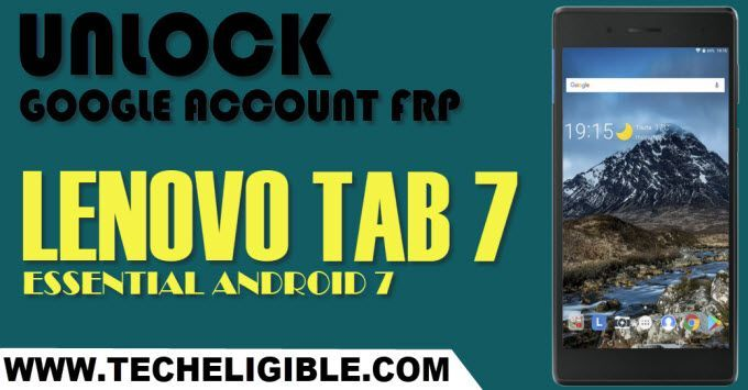 Bypass Google Account Lenovo TAB 7 Essential (Latest 2019