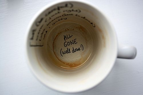 """I like the idea of my coffee my telling me """"well done"""" for finishing my cup o' jo!"""