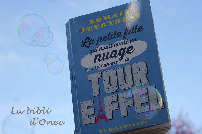 «La petite fille qui avait avalé un nuage grand comme la Tour Eiffel» (Romain Puertolas)