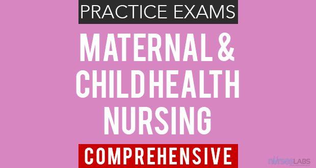 Maternal & Child Health Nursing Exam Questions 3 (50 Items) - Nurseslabs