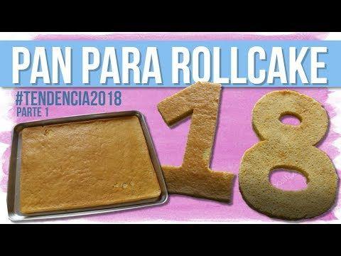 RECETA: PAN PARA ROLLCAKE | PASTELES EN TENDENCIA 2018 PARTE 1/4 | Andrea Silva - YouTube