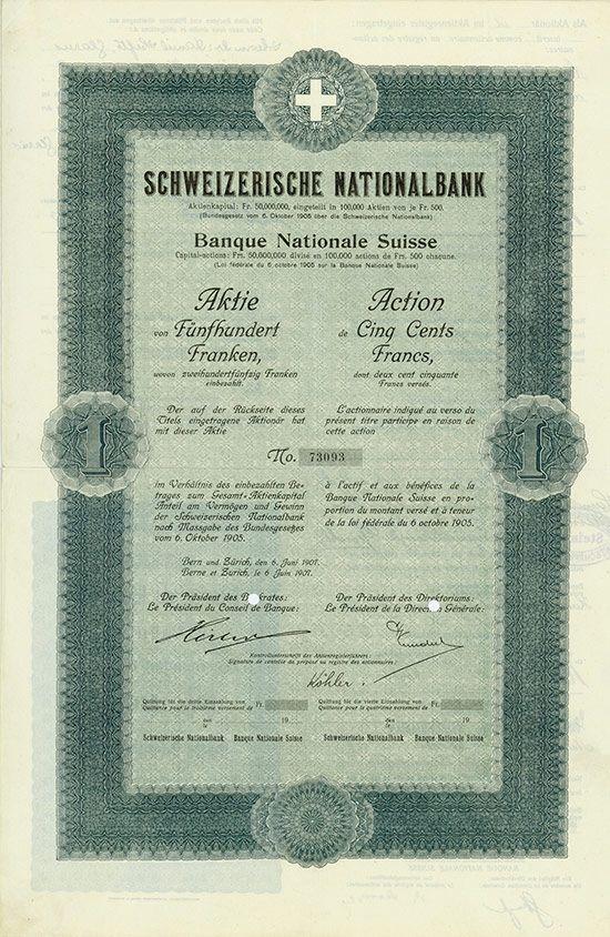 HWPH AG - Historische Wertpapiere - Schweizerische Nationalbank / Bern und Zürich, 06.06.1907, Aktie über 500 Franken