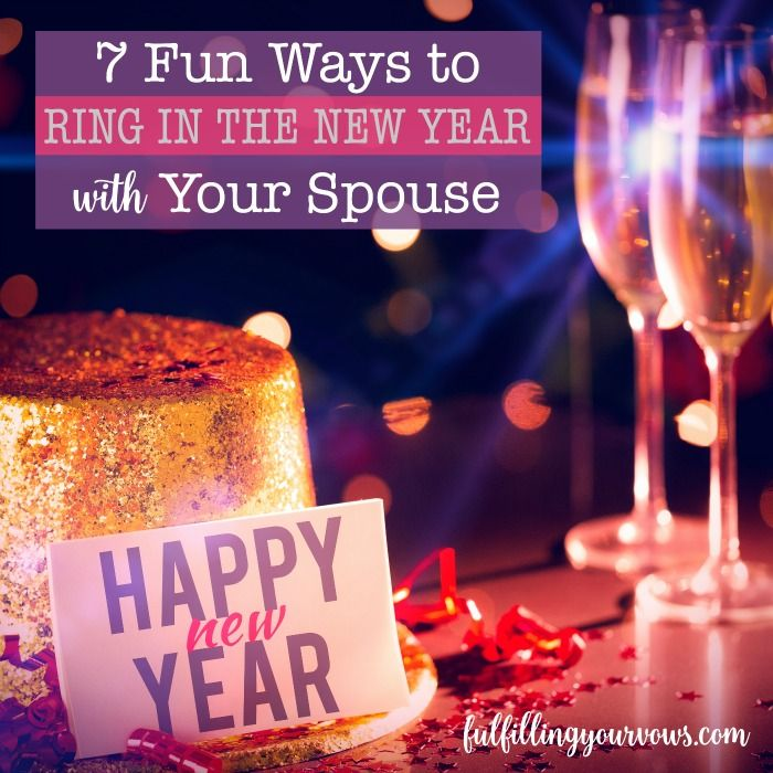 Are you looking for some fun ways to ring in the New Year with your spouse? Check out these 7 fun ideas to get the creative juices flowing! Happy New Year! :: fulfillingyourvows.com