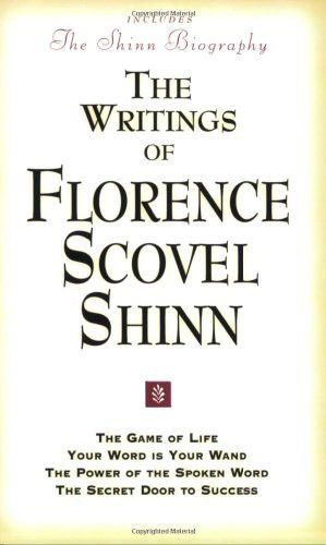 The Writings of Florence Scovel Shinn (Includes The Shinn