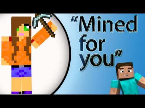 """Mined for You"" a Minecraft Parody of Lindee Link's ""Did you think"" - YouTube - for my son"