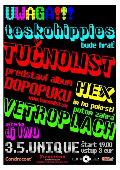 Vetroplach Tučnolist DOPOPUKU krst Unique Club Bratislava 3.5.2012